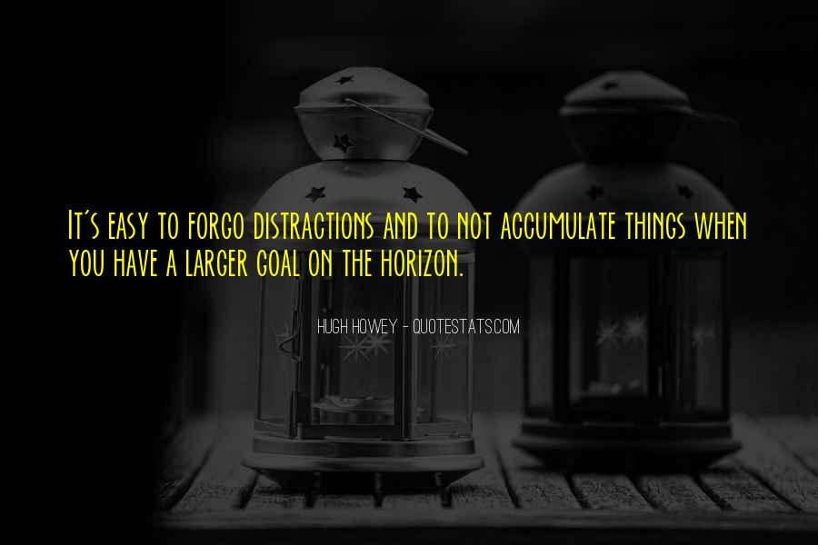 Forgo Quotes #1766956