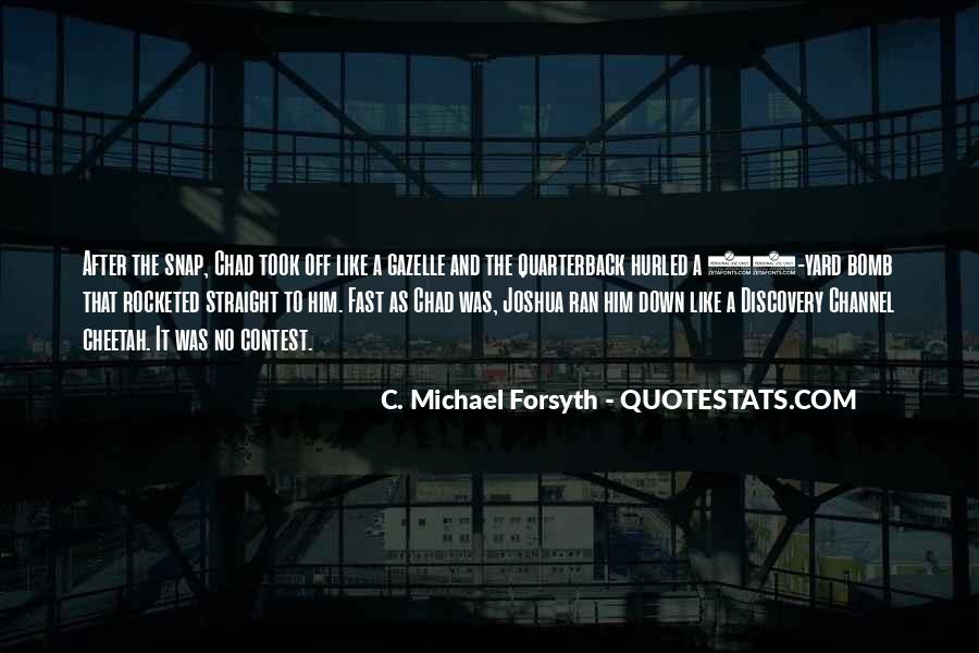 Forsyth's Quotes #45233
