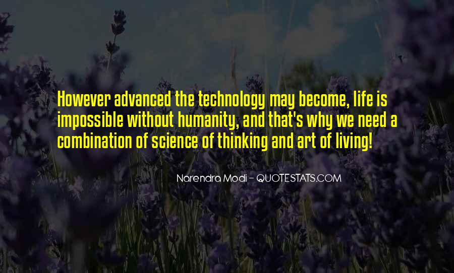 Quotes About Humanity And Science #1336082