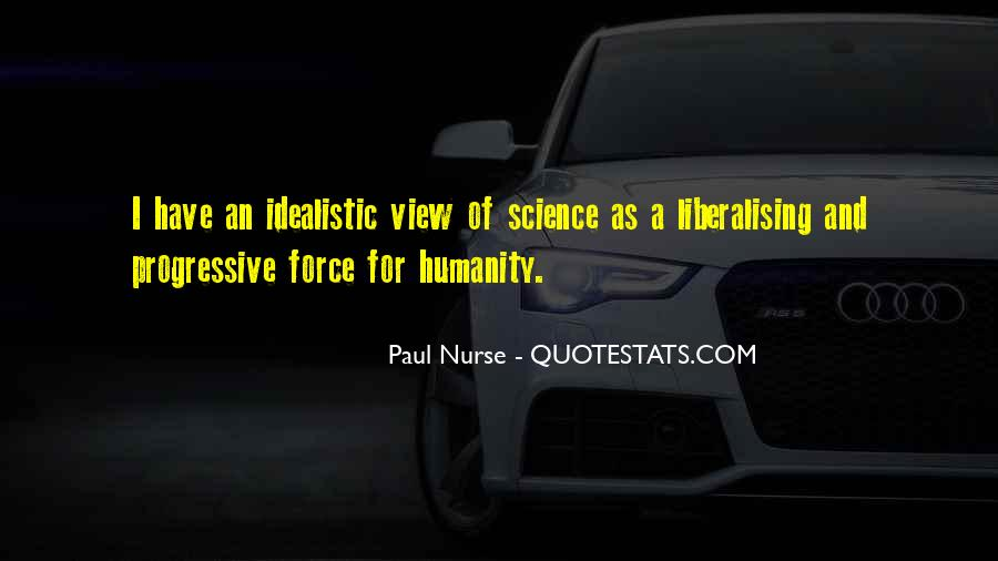 Quotes About Humanity And Science #1382