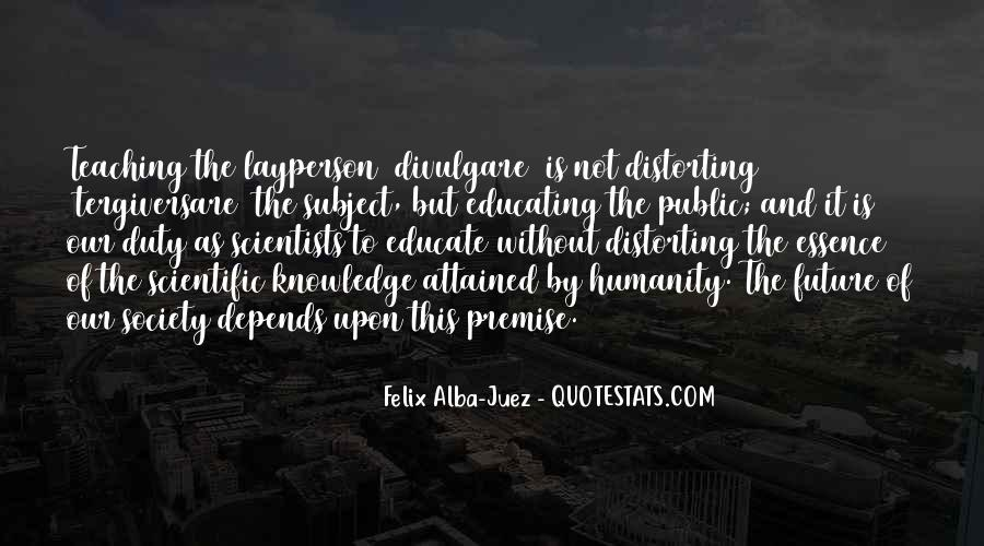 Quotes About Humanity And Science #1594893