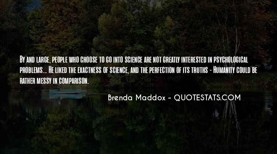 Quotes About Humanity And Science #1631075