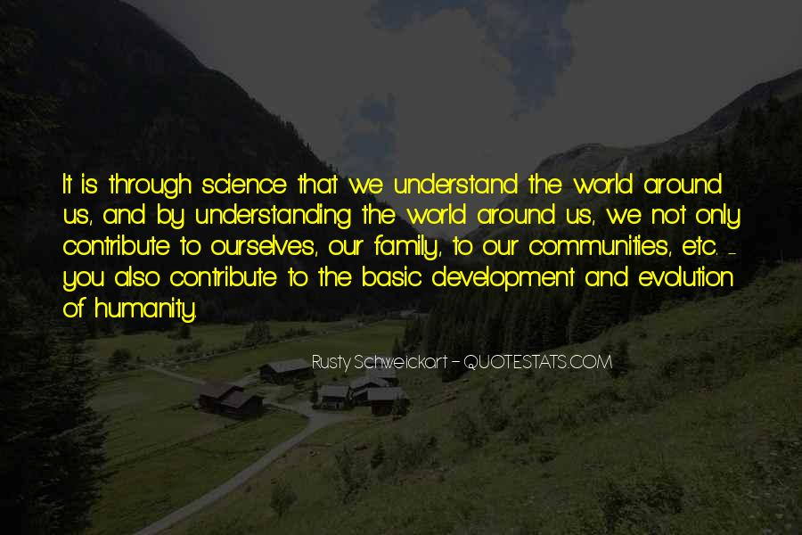 Quotes About Humanity And Science #1760334
