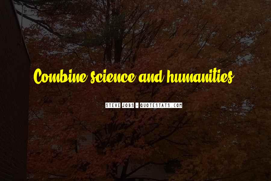 Quotes About Humanity And Science #1781716