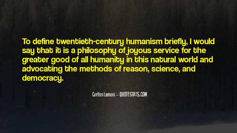 Quotes About Humanity And Science #1795176