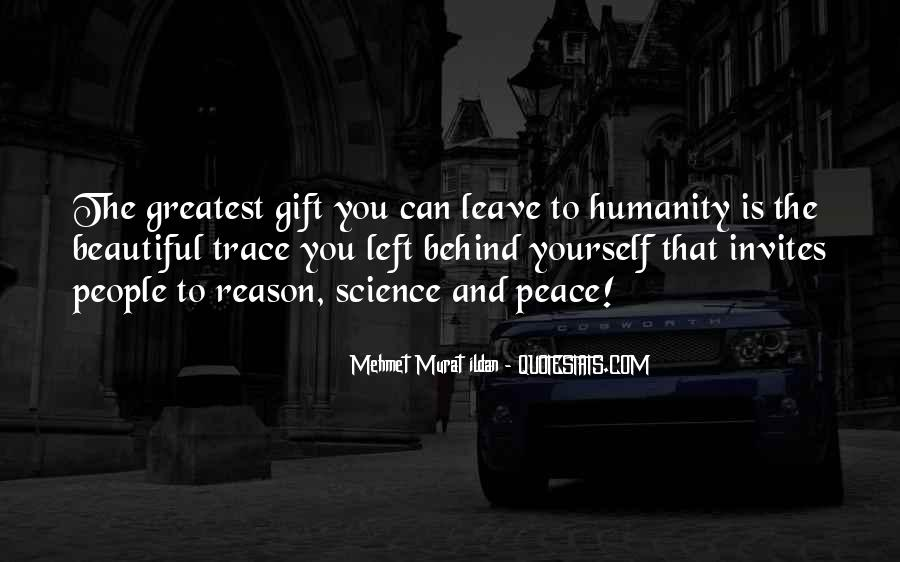 Quotes About Humanity And Science #306583