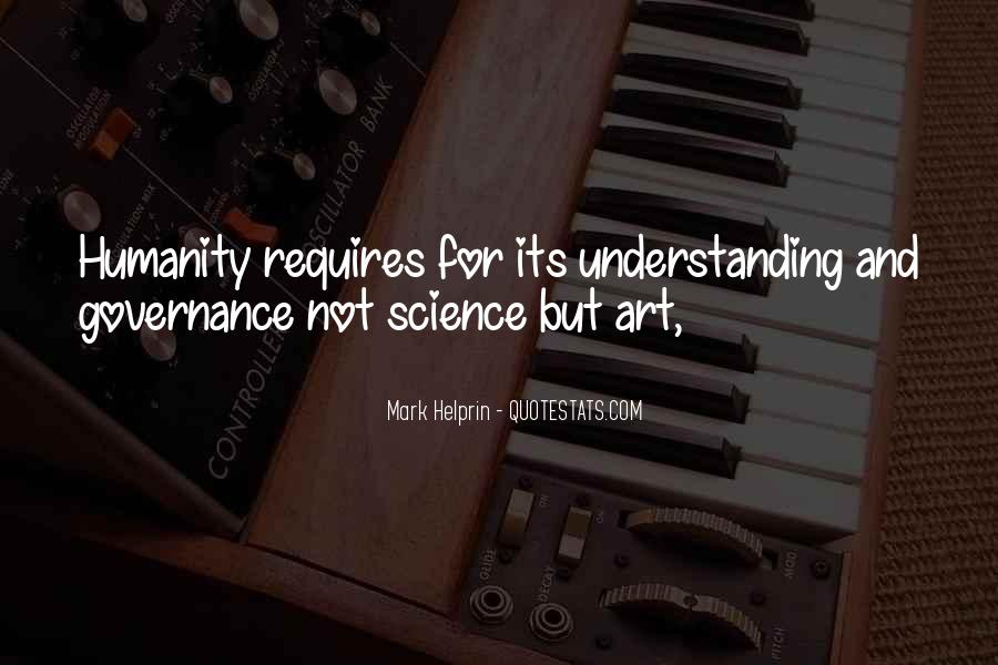 Quotes About Humanity And Science #435467