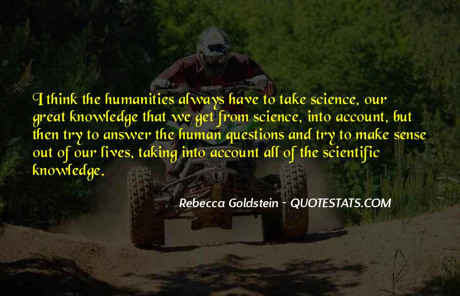 Quotes About Humanity And Science #499982
