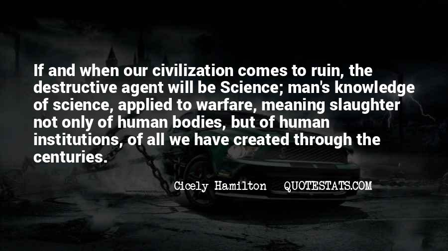 Quotes About Humanity And Science #707437