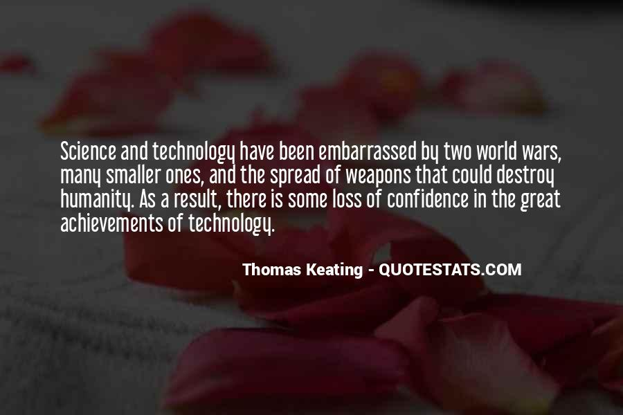 Quotes About Humanity And Science #931091