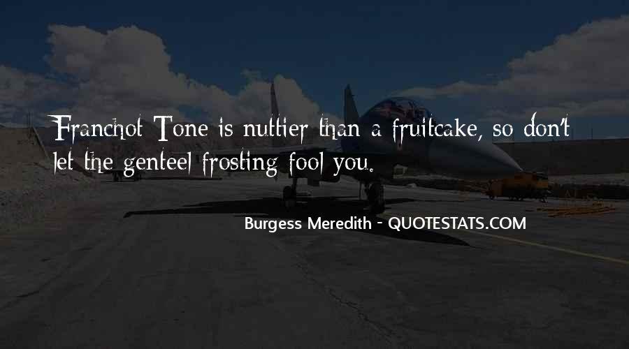 Franchot Quotes #1549511