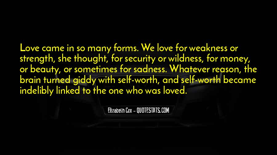 Quotes About Self Love And Strength #1680021