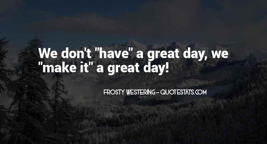 Frosty's Quotes #613612