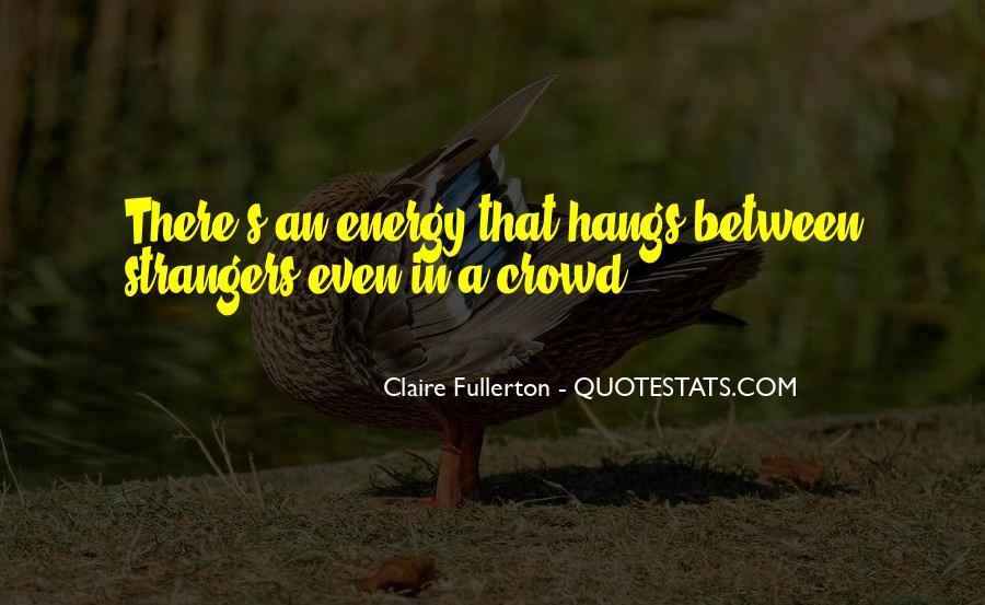 Fullerton Quotes #938556