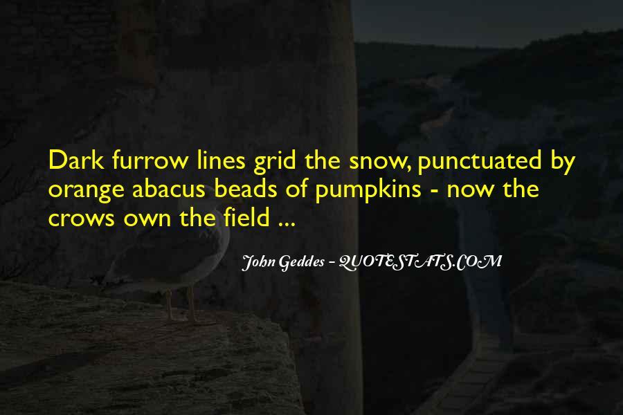 Furrow'd Quotes #1488739