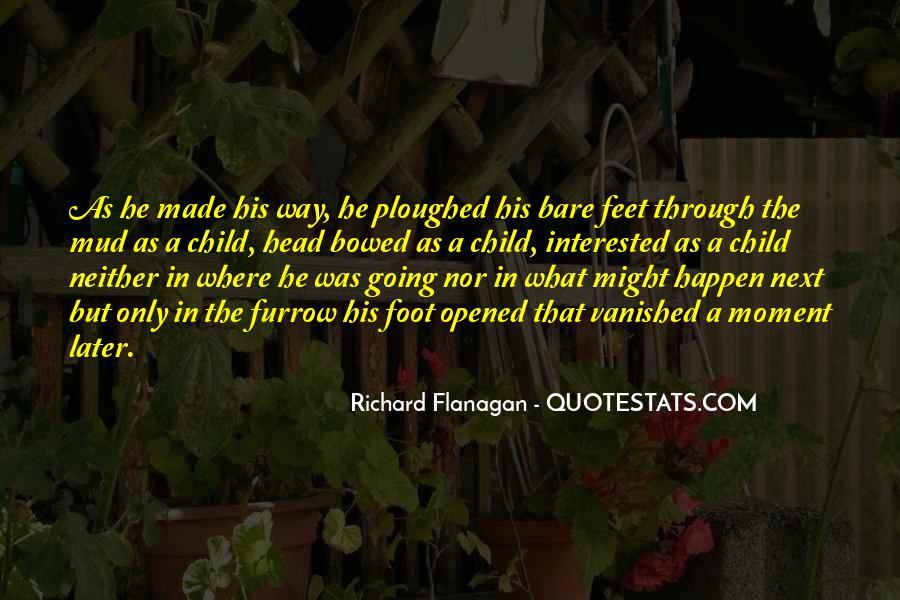 Furrow'd Quotes #1721779