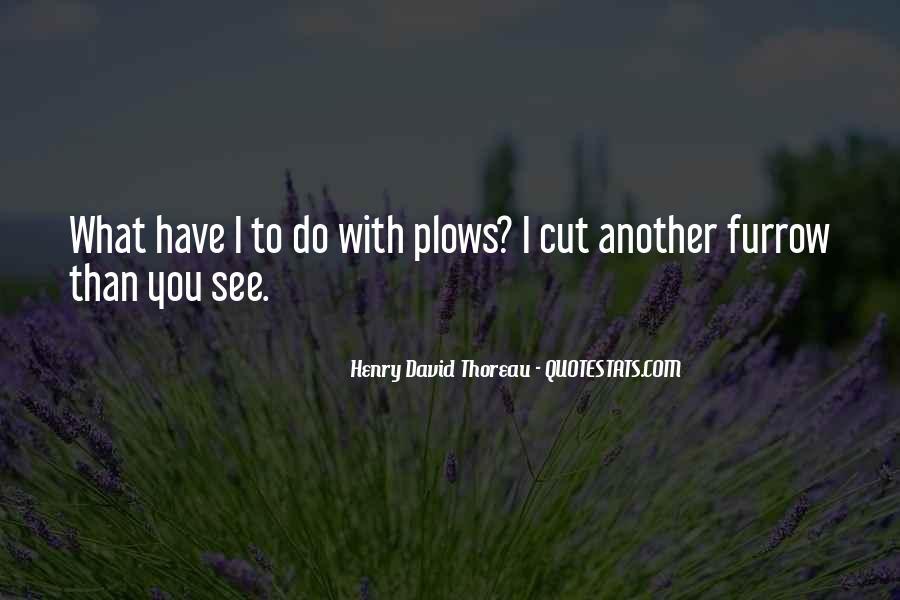 Furrow'd Quotes #828256