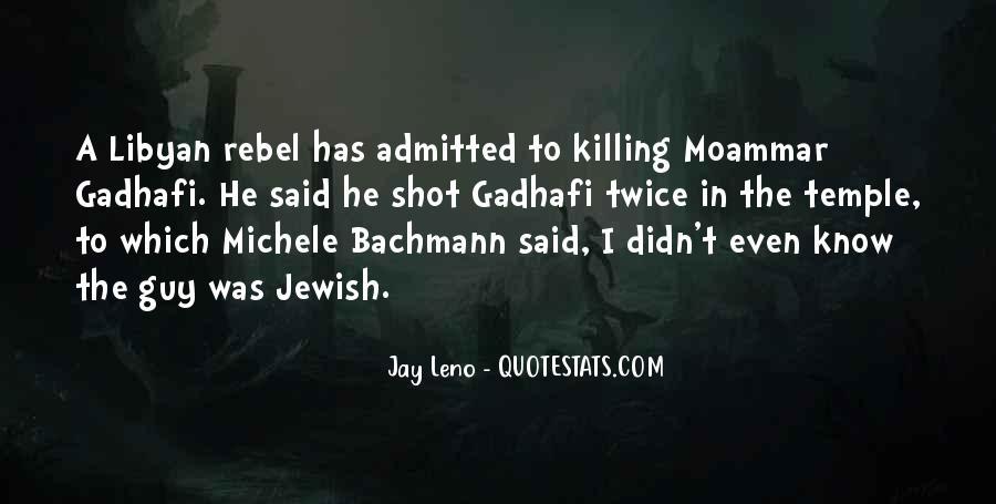 Gadhafi Quotes #485004