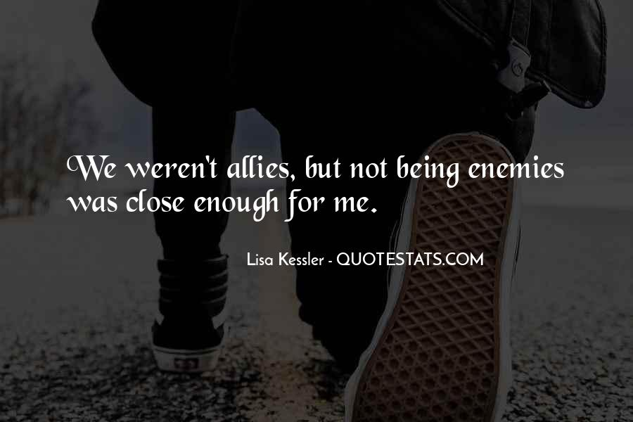 Quotes About Allies #275457