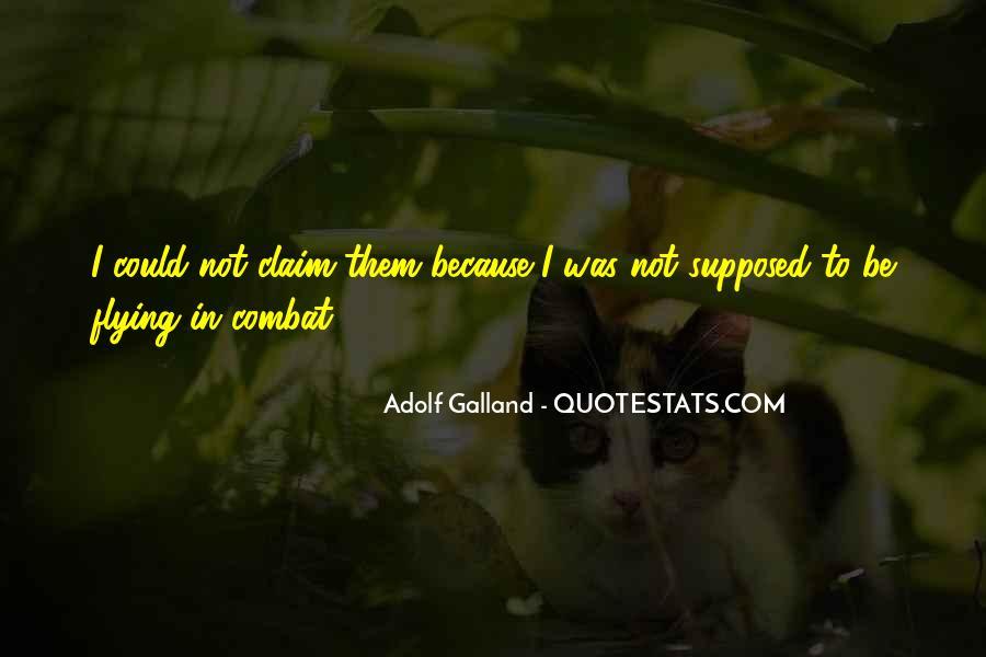 Galland's Quotes #6855