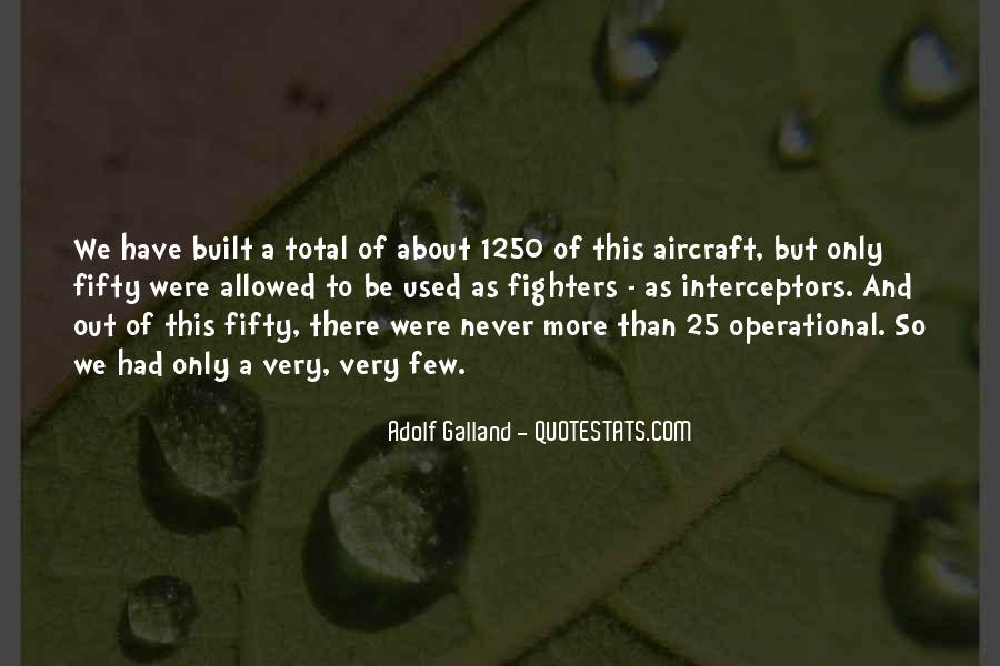 Galland's Quotes #924814