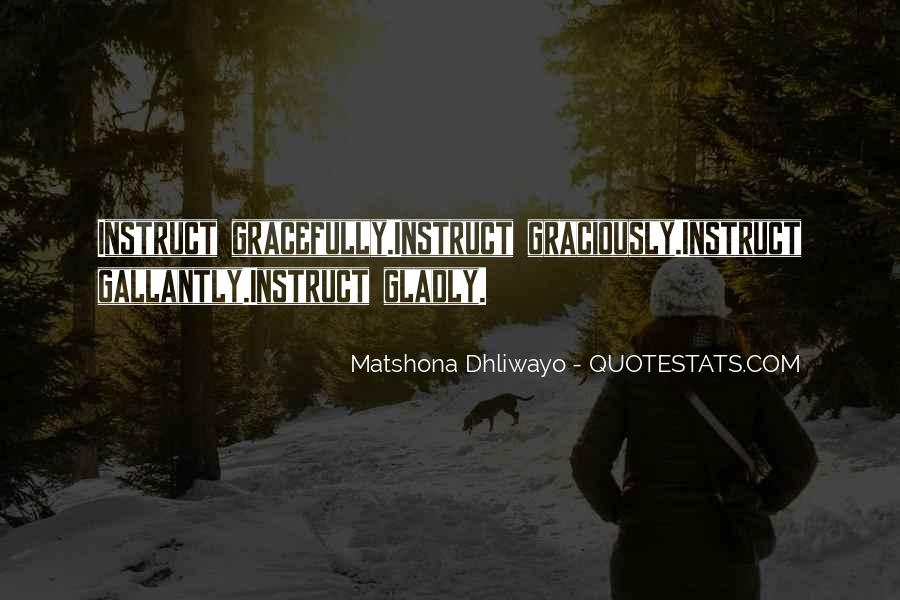 Gallantly Quotes #1056965