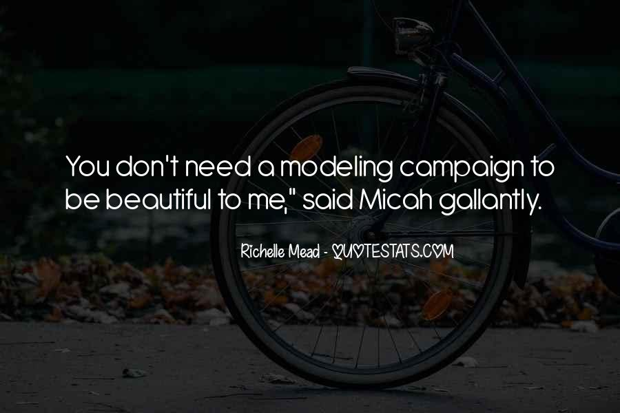 Gallantly Quotes #1370887