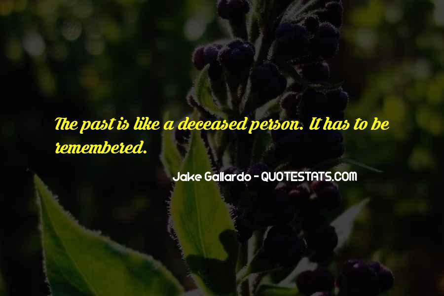 Gallardo Quotes #591950