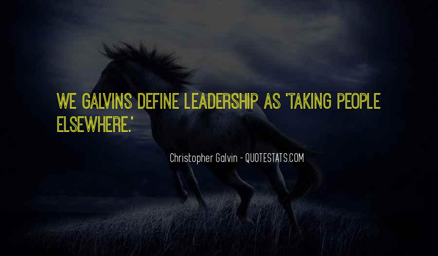 Galvin Quotes #154437