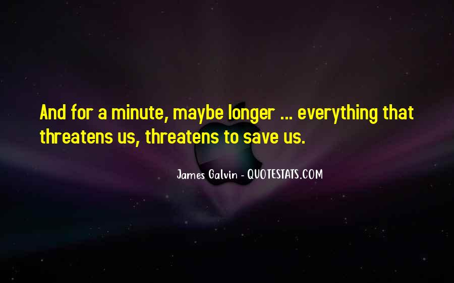Galvin Quotes #188635