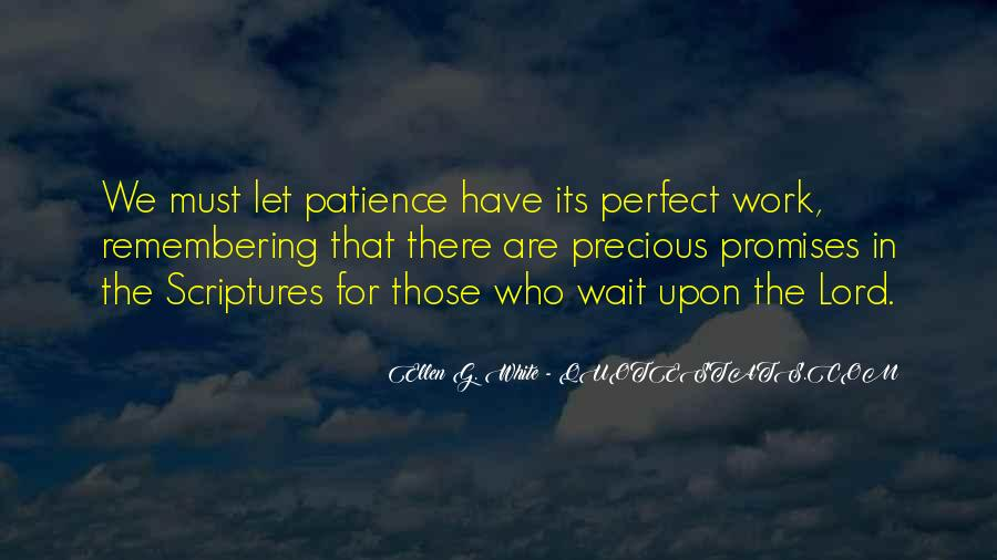 Quotes About Patience In Work #1261332