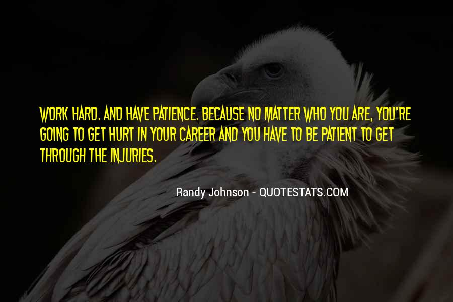 Quotes About Patience In Work #1394968