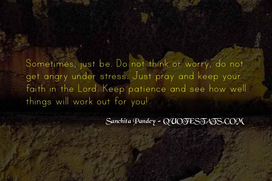 Quotes About Patience In Work #157708