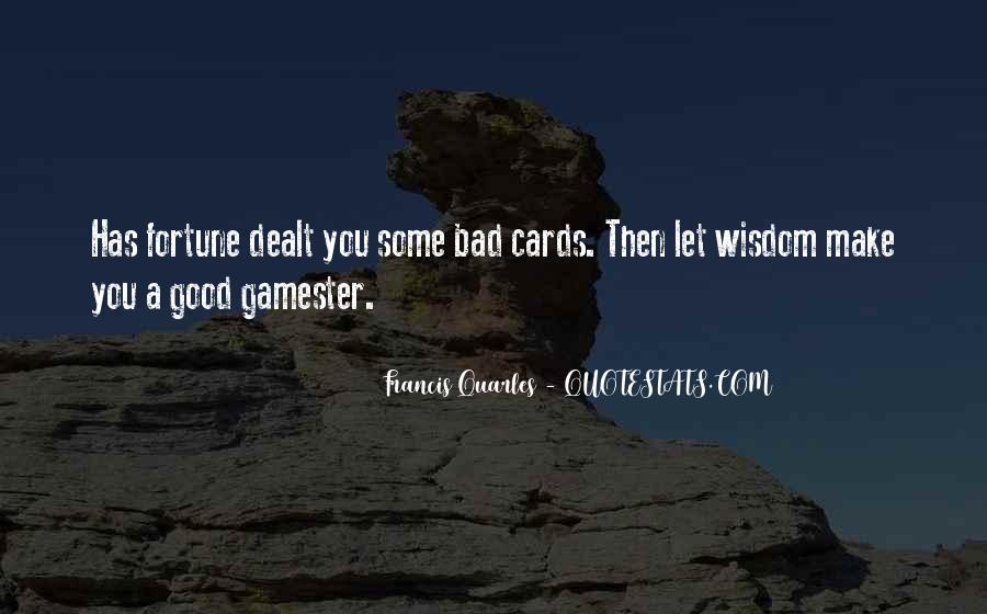 Gamester Quotes #10726