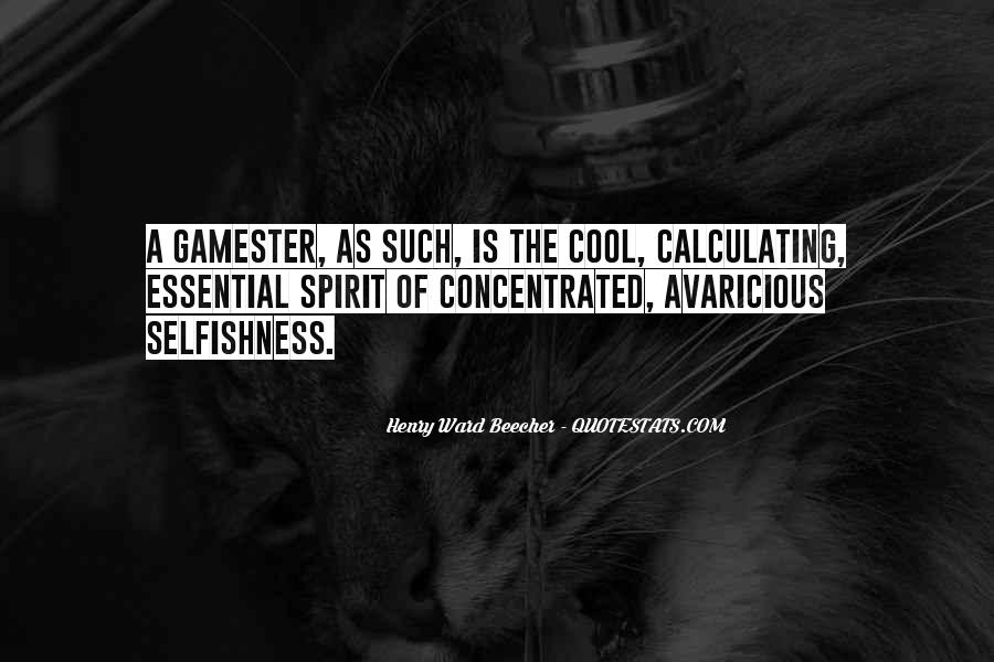 Gamester Quotes #1133964
