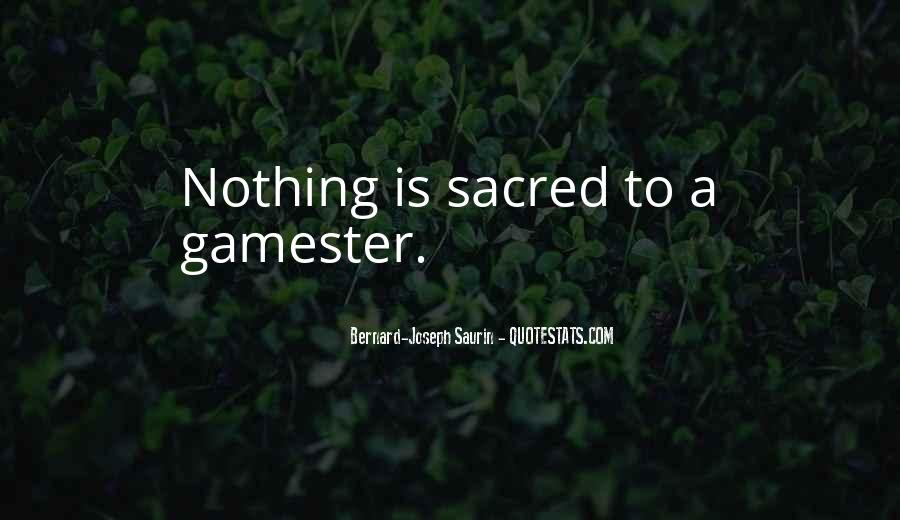 Gamester Quotes #1267000