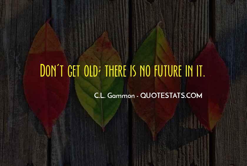Gammon Quotes #725093