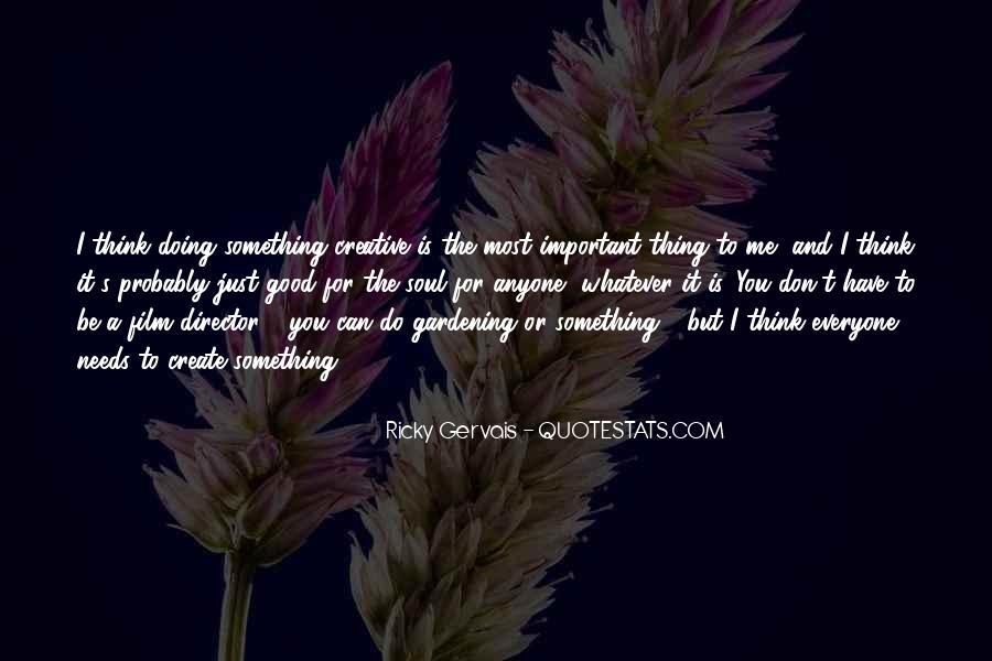 Gardening's Quotes #1011907