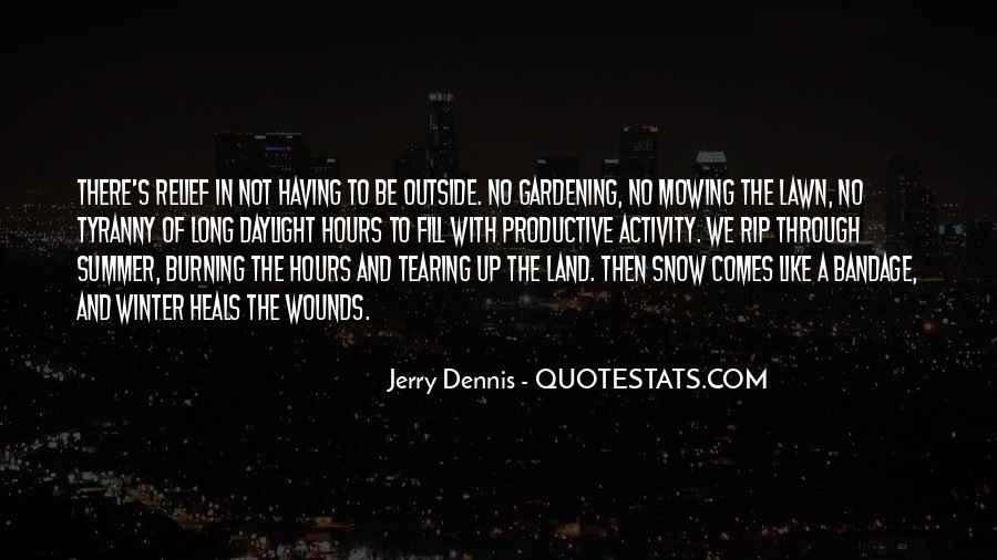 Gardening's Quotes #1354753