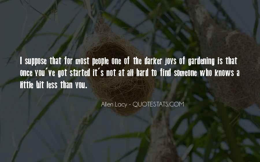 Gardening's Quotes #1370851