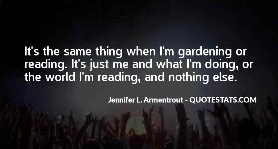 Gardening's Quotes #1375677