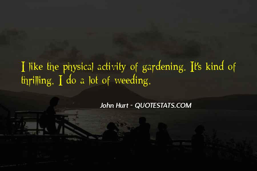 Gardening's Quotes #1569680