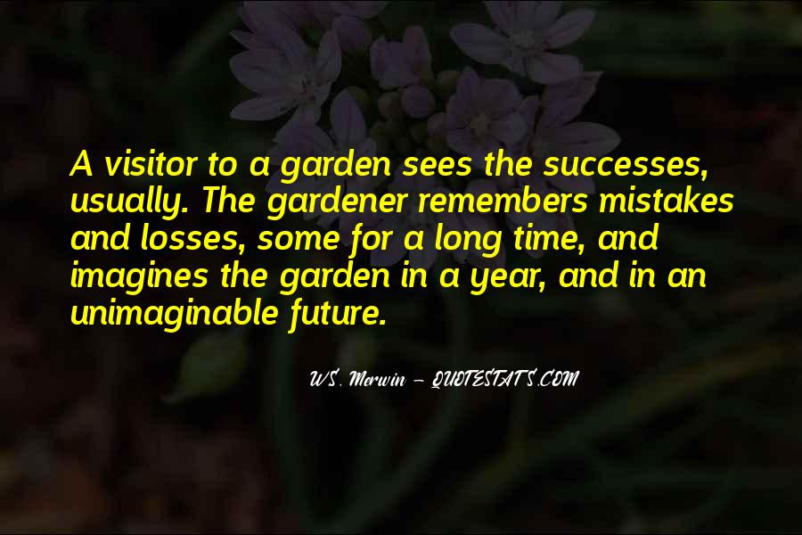 Gardening's Quotes #1588404