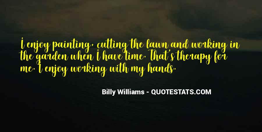 Gardening's Quotes #1608088