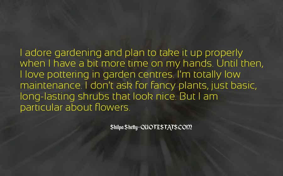 Gardening's Quotes #16520