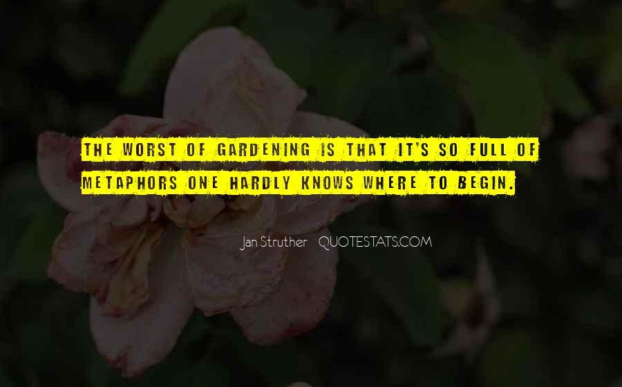 Gardening's Quotes #1708850