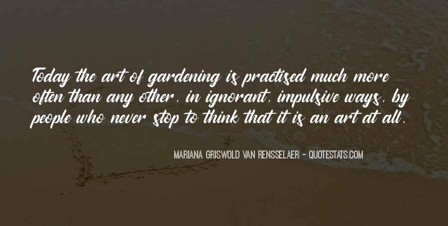 Gardening's Quotes #31767