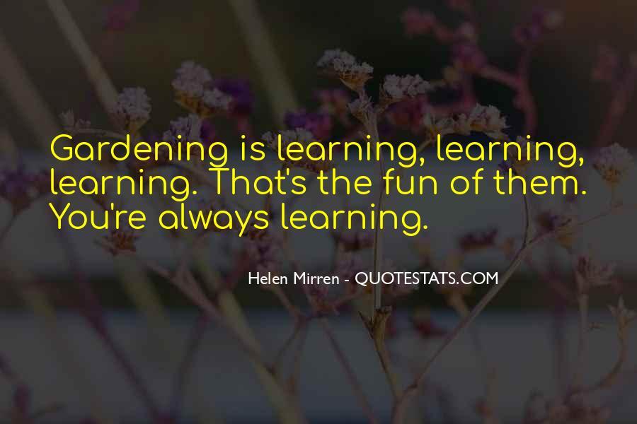 Gardening's Quotes #611756