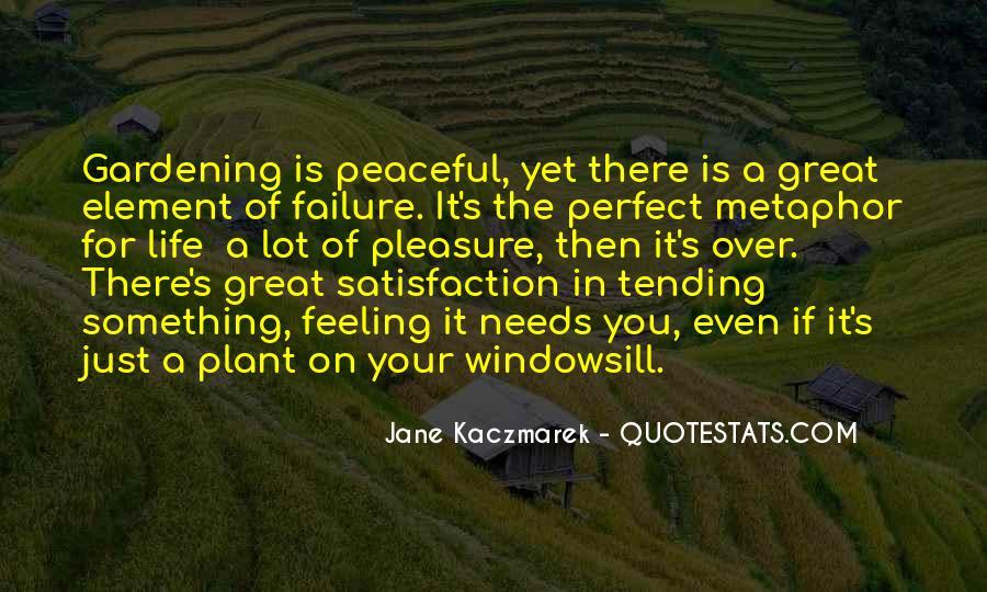 Gardening's Quotes #763938