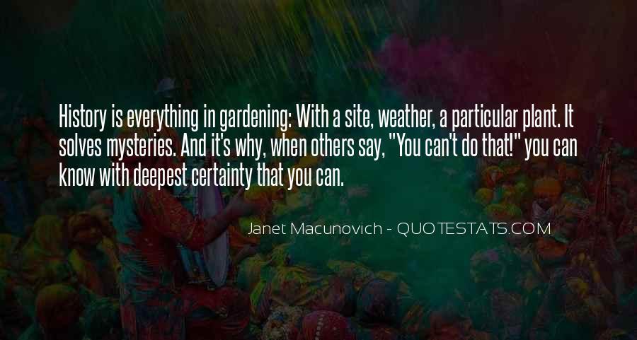 Gardening's Quotes #918277
